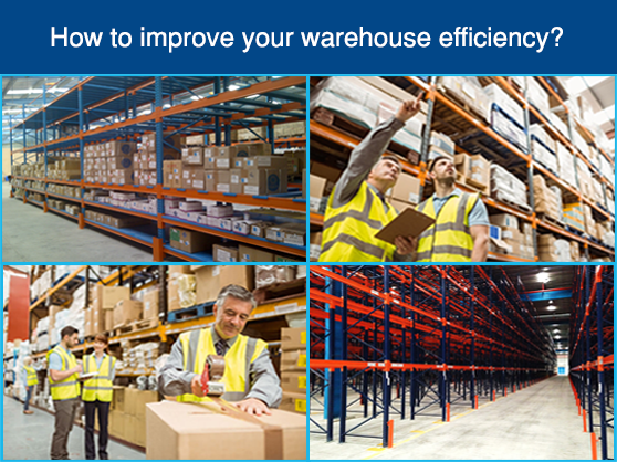 How to improve your warehouse efficiency?
